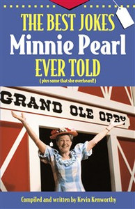 The Best Jokes Minnie Pearl Ever Told - ISBN: 9781558537347