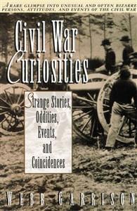 Civil War Curiosities - ISBN: 9781558533158