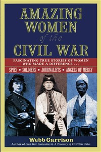 Amazing Women of the Civil War - ISBN: 9781558537910