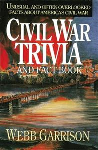 Civil War Trivia and Fact Book - ISBN: 9781558531604