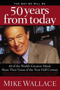 The Way We Will Be 50 Years from Today - ISBN: 9780849903700