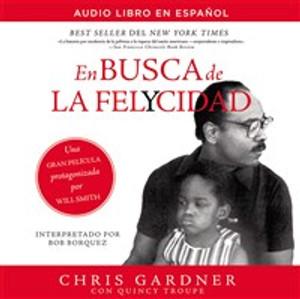 En busca de la felycidad (Pursuit of Happyness-Spanish Edition) - ISBN: 9780718077730