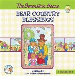 The Berenstain Bears Bear Country Blessings - ISBN: 9780310735038