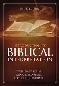Introduction to Biblical Interpretation - ISBN: 9780310524175