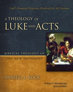 A Theology of Luke and Acts - ISBN: 9780310270898