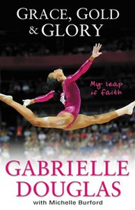 Grace, Gold, and Glory My Leap of Faith - ISBN: 9780310740612