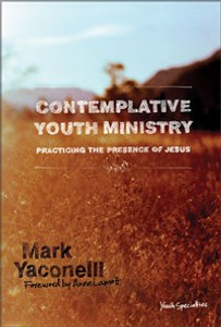 Contemplative Youth Ministry - ISBN: 9780310267775