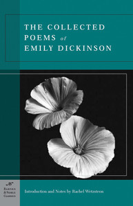 The Collected Poems of Emily Dickinson (Barnes & Noble Classics Series):  - ISBN: 9781593080501