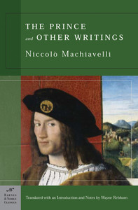 The Prince and Other Writings (Barnes & Noble Classics Series):  - ISBN: 9781593080600