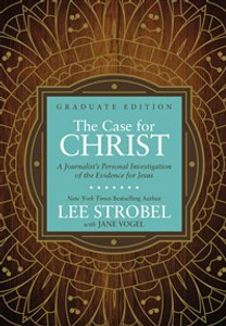 The Case for Christ Graduate Edition - ISBN: 9780310761808