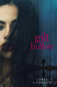 Gilt Hollow - ISBN: 9780310751854