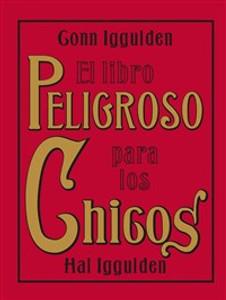 El Libro Peligroso para los Chicos - ISBN: 9780061562860