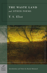 The Waste Land and Other Poems (Barnes & Noble Classics Series):  - ISBN: 9781593082796