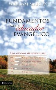 Fundamentos para el educador evangélico - ISBN: 9780829714098