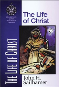 The Life of Christ - ISBN: 9780310203926