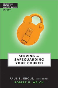Serving by Safeguarding Your Church - ISBN: 9780310241058