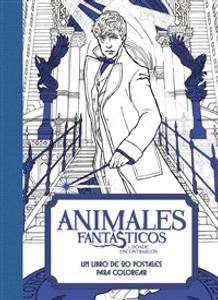 Animales fantásticos y dónde encontrarlos: Un libro de 20 postales para colorear - ISBN: 9780718091866