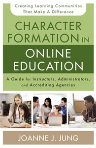Character Formation in Online Education - ISBN: 9780310520306