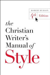 The Christian Writer's Manual of Style - ISBN: 9780310527909