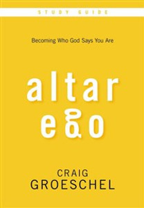 Altar Ego Study Guide with DVD - ISBN: 9780310693031