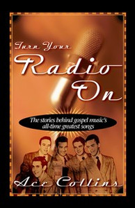 Turn Your Radio On - ISBN: 9780310211532