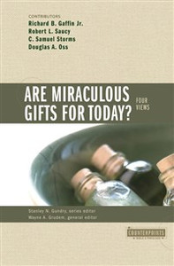 Are Miraculous Gifts for Today? - ISBN: 9780310201557