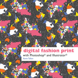Digital Fashion Print with Photoshop® and Illustrator®:  - ISBN: 9781849940047
