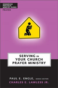 Serving in Your Church Prayer Ministry - ISBN: 9780310247586