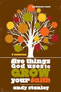 Five Things God Uses to Grow Your Faith Participant's Guide - ISBN: 9780310324232