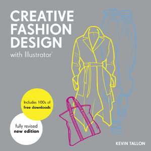 Creative Fashion Design with Illustrator®:  - ISBN: 9781849941204