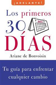 Los Primeros 30 dias - ISBN: 9780061710407
