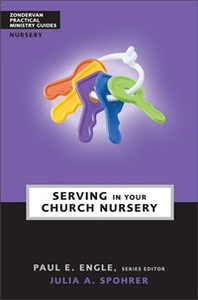 Serving in Your Church Nursery - ISBN: 9780310241041