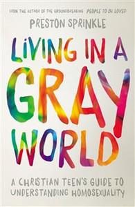 Living in a Gray World - ISBN: 9780310752066