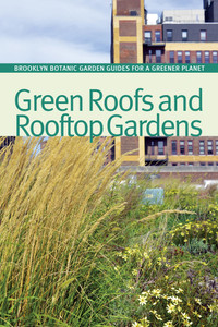 Green Roofs and Rooftop Gardens:  - ISBN: 9781889538815