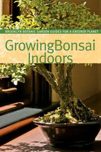 Growing Bonsai Indoors:  - ISBN: 9781889538853