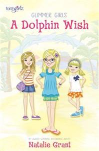 A Dolphin Wish - ISBN: 9780310752530