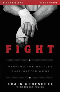 Fight Study Guide - ISBN: 9780310894964