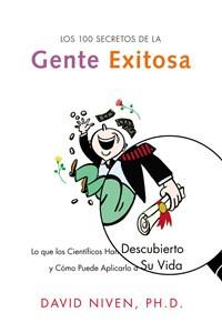 Los 100 Secretos de la Gente Exitosa - ISBN: 9780060730710