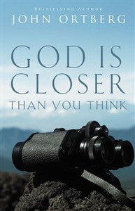 God Is Closer Than You Think - ISBN: 9780310340478
