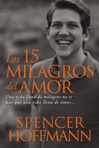 Los 15 milagros del amor - ISBN: 9780718039264