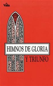 Himnos de gloria y triunfo - ISBN: 9780829705683
