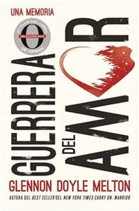 Guerrera del amor - ISBN: 9780718074104