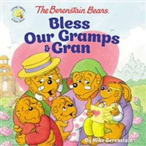 The Berenstain Bears Bless Our Gramps and Gran - ISBN: 9780310748441