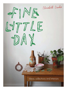 Fine Little Day: Ideas, Collections and Interiors - ISBN: 9781910496312