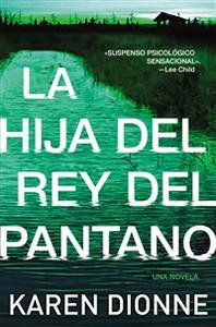 The hija del Rey del pantano - ISBN: 9780718095963