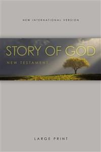 NIV, The Story of God New Testament, Large Print, Paperback - ISBN: 9781563206580