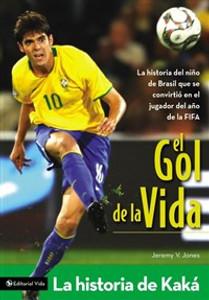 El gol de la vida-La historia de Kaká - ISBN: 9780829750003