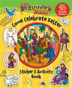 The Beginner's Bible Come Celebrate Easter Sticker and Activity Book - ISBN: 9780310747338