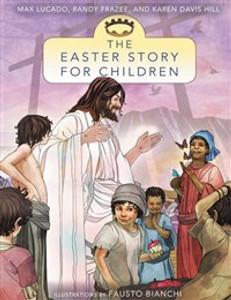 The Easter Story for Children - ISBN: 9780310735946
