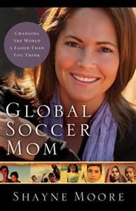 Global Soccer Mom - ISBN: 9780310325581